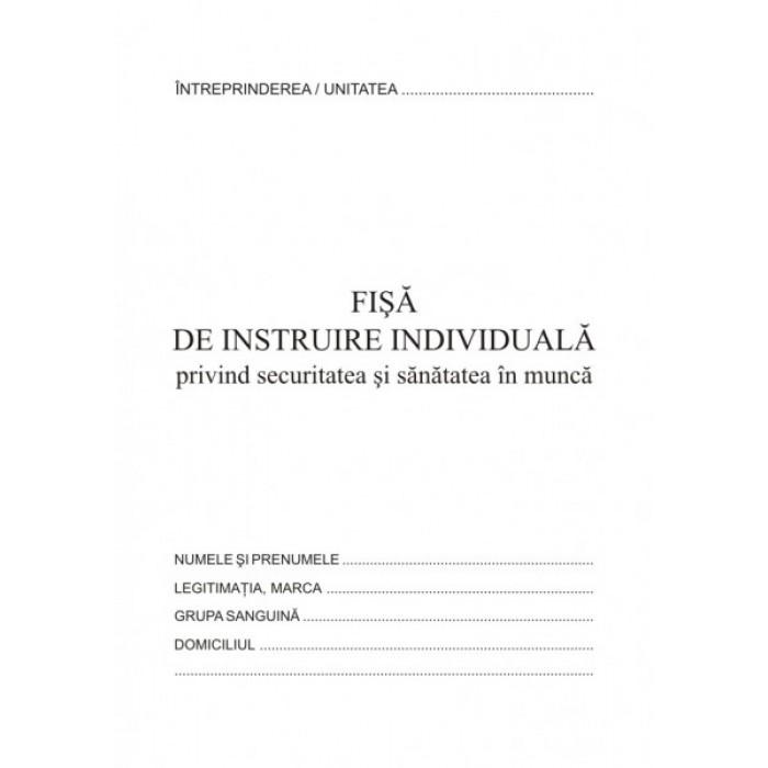 Fisa instruire individuala pentru securitatea si sanatatea in munca, format A5